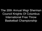 Opening For XX , 2012 Knights Of Columbus Twentieth Anniversary Free Throw Coverage