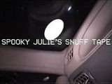 Spooky Julie's Snuff Tape