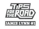 Tips For The Road - Jamie Lynn #1