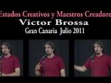 Victor Brossa - Estados Creativos Y Maestros Creadores