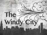 Windy City Intro