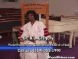 Dr. B L Gregory Demonstrates The Power Of God