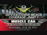 2011 Muscle Car And Corvette Nationals MCACN Coverage Pt. 1 Video V8TV