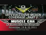 2011 Muscle Car And Corvette Nationals MCACN Coverage Pt. 2 Video V8TV