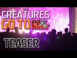 The Creatures @ PAX East 2012 Teaser