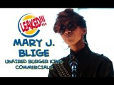 LEAKED!!! Mary J Blige' S Unaired Burger King Commercials