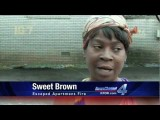 Sweet Brown: No Time For Bronchitis