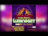 NEW In 2012 - Ignite The Night With Luminosity, Powered By Pepsi