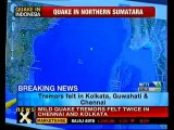 Earthquake Off Northern Sumatra Tremors Felt In Chennai, Kolkata - NewsX