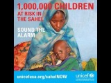 #SahelNOW: 1,000,000 Children At Risk - SOUND THE ALARM